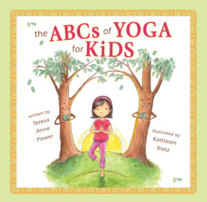 ABCs of Yoga for Kids - Power